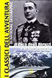 Image de Il Duca degli Abruzzi e le sue imprese