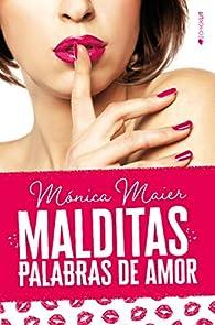 Malditas palabras de amor par Mónica Maier