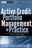Active Credit Portfolio Management in Practice (Wiley Finance Editions)