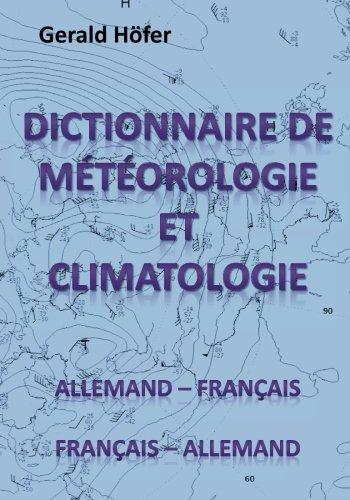 Dictionnaire de Météorologie et Climatologie, Allemand-Franç./Franç.-Allemand