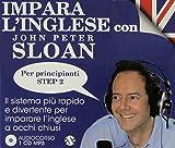 Impara l'inglese con John Peter Sloan. Per principianti Step 2. Audiolibro. CD Audio