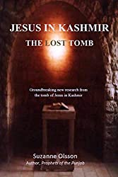 Jesus in Kashmir The Lost Tomb