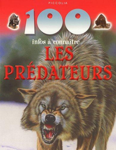 100 Infos a Connaitre/les Predateurs