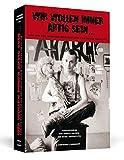 Wir wollen immer artig sein: Punk, New Wave, HipHop und Independent-Szene in der DDR 1980-1990 -