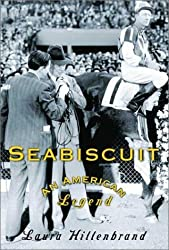 Seabiscuit: An American Legend by Laura Hillenbrand (2001-03-06)