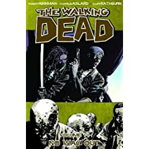 The Walking Dead Volume 14: No Way Out (Walking Dead (6 Stories), Band 14)