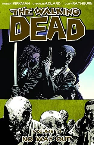 The Walking Dead Volume 14: No Way Out-
