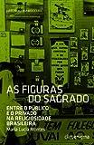 As Figuras Do Sagrado (Em Portuguese do Brasil)