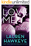 Love Me If You Dare (New Adult/ Bad Boy Contemporary Romance) (Safe Haven Book 2)