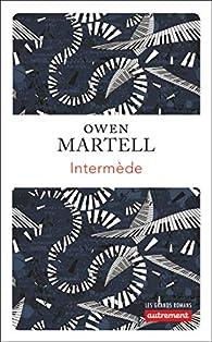 Intermède par Owen Martell