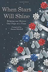 When Stars Will Shine: Helping Our Heroes One Page At A Time Paperback