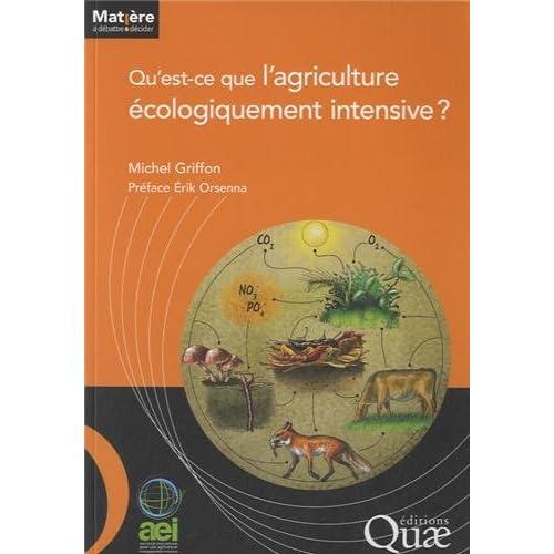 Qu'est ce que l'agriculture écologiquement intensive ?
