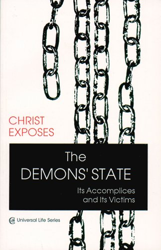 Demons' State: Its Accomplices and Its Victims