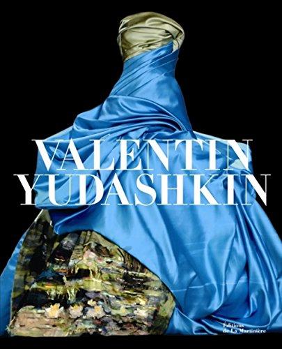 Valentin Yudashkin. 25 ans de création