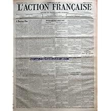 ACTION FRANCAISE (L') [No 340] du 06/12/1909 - A MONSIEUR PIOU PAR HENRI VAUGEOIS - LA POLITIQUE - L'AGITATION CHEZ LES GARDIENS DE LA PAIX PAR L. D. - DERNIERE HEURE - CAMELOTS DU ROI - REUNION D'ACTION FRANCAISE PAR PIERRE DE LANGE - UN INCENDIE EN SAVOIE - LA CRISE MINISTERIELLE EN ITALIE - LES OBSEQUES DE M. FORTIS - LA CONCESSION DU CANAL DE SUEZ - TURCS ES PERSANS - UNE ASSOCIATION CORPORATIVE DES ETUDIANTS EN DROIT PAR MAURICE PUJO - L'APACH CHEZ LES AGENTS - ARISTIDE BRIAND PRESIDE LA R