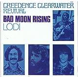 Bad Moon Rising / Lodi