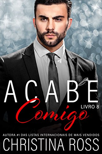 Acabe Comigo, Livro 8 (Portuguese Edition)