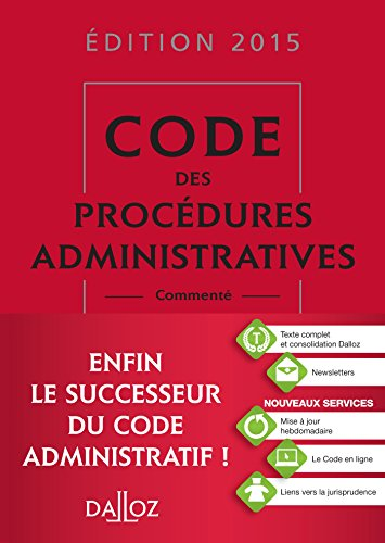 Code des procdures administratives 2015 comment - 1re dition