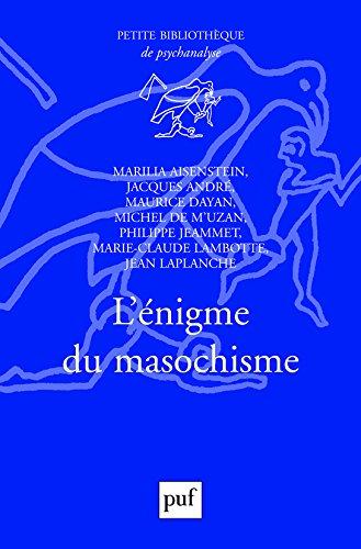 L'énigme du masochisme par Collectif, Jacques André