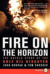 Fire on the Horizon: The Untold Story of the Gulf Oil Disaster by Tom Shroder (2011-03-15)