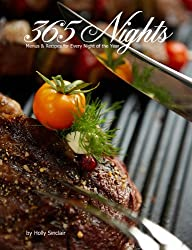 365 Nights : Menus & Recipes for Every Night of the Year