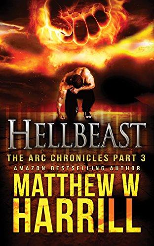 Hellbeast (The ARC Chronicles Book 3) (English Edition)