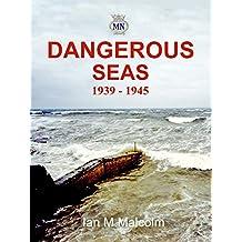 Dangerous Seas: 1939 - 1945