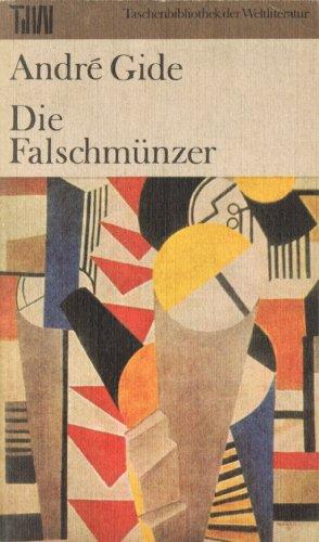 Taschenbuch der Weltliteratur: Die Falschmünzer
