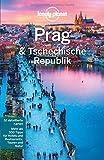 Lonely Planet Reiseführer Prag & Tschechische Republik (Lonely Planet Reiseführer Deutsch)