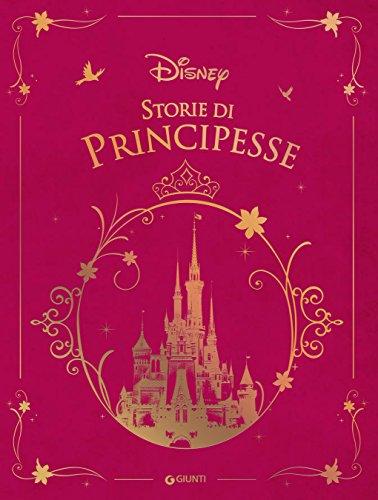 Storie di principesse (Fiabe Disney Vol. 5) di Disney