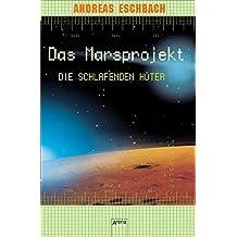 Die schlafenden Hüter: Das Marsprojekt (5)
