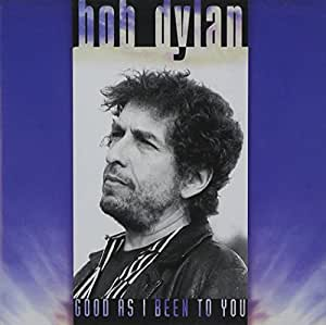 Good As I Been to You [Import anglais]