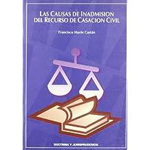 Las causas de inadmisión del recurso de casación civil
