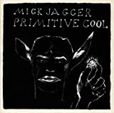 Primitive Cool by Mick Jagger (1993-11-12)