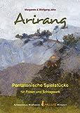 Arirang: Pentatonische Spielstücke für Flöten und Schlagwerk