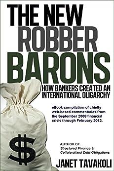 The New Robber Barons (English Edition) di [Tavakoli, Janet M.]