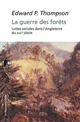 La guerre des forêts (POCHES SCIENCES t. 460)