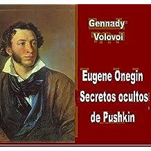 Eugene Onegin - secretos ocultos de Pushkin de la novela