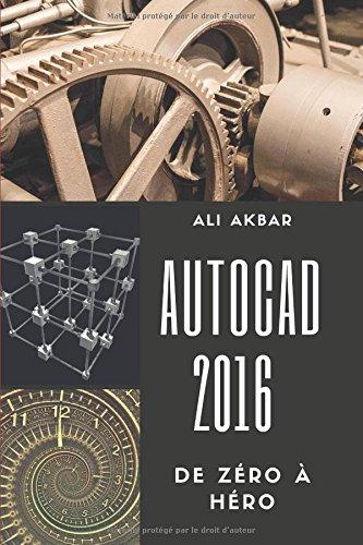 AutoCAD 2016 de Zéro à Héro par Ali Akbar