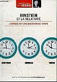 Einstein et la relativité. L'espace est une question de temps - Grandes idées de la Science n° 1