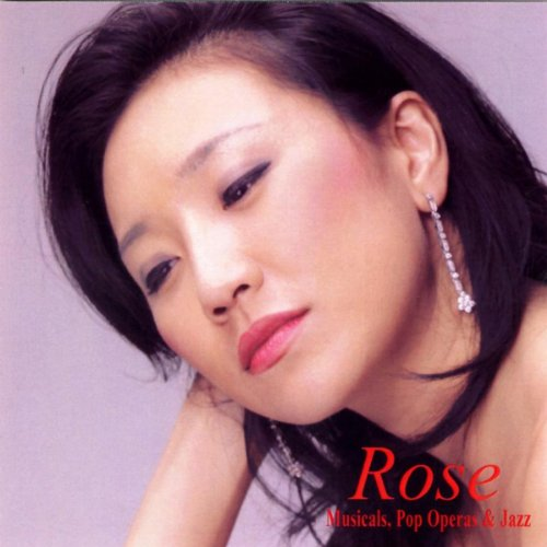 Rose:Musicals, Pop Operas, and Jazz