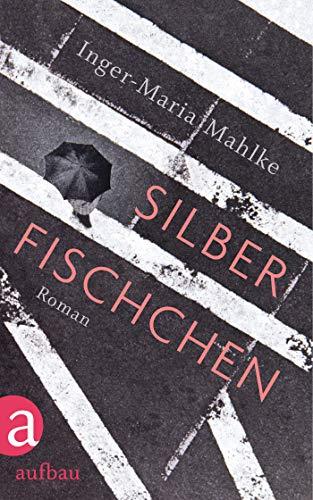 Silberfischchen: Roman