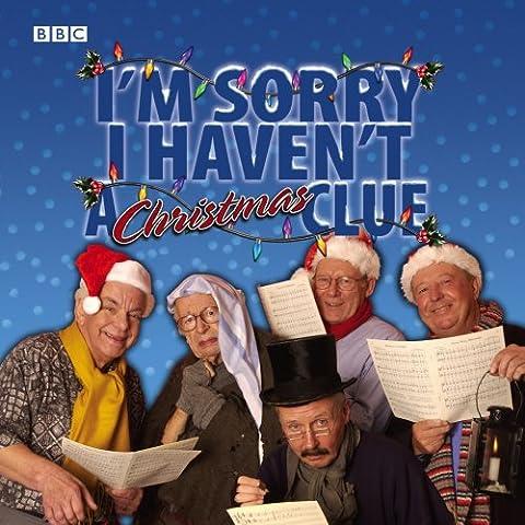 I'm Sorry I Haven't A Christmas Clue (I'm Sorry I Haven't a Clue)