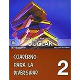 Nuevo Juglar 2 Cuaderno Diversidad