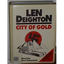 City of Gold: Complete & Unabridged