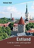 Estland: Land der Lieder und Legenden