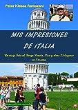 Image de Mis impresiones de Italia: Un viaje Foto al Borgo Poneta, Pisa y otros 23 lugares en Toscana