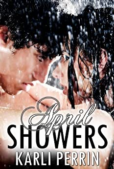 April Showers by [Perrin, Karli]