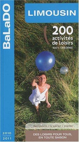 Guide BaLaDo Limousin 2010-2011 par Collectif