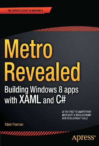Metro Revealed: Building Windows 8 Apps with Xaml and C# (Expert's Voice in Windows 8) por Adam Freeman